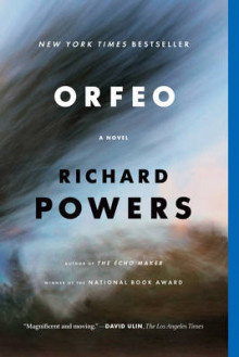 Orfeo av Richard Powers (Heftet)
