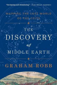 The Discovery of Middle Earth av Graham Robb (Heftet)
