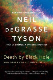 Death by Black Hole av Neil deGrasse Tyson (Heftet)