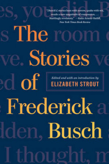 The Stories of Frederick Busch av Frederick Busch (Heftet)