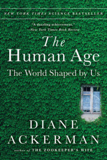 The Human Age av Diane Ackerman (Heftet)