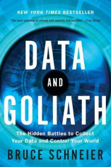 Data and Goliath av Bruce Schneier (Heftet)