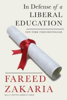 In Defense of a Liberal Education av Fareed Zakaria (Heftet)
