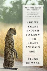 Omslag - Are we smart enough to know how smart animals are?