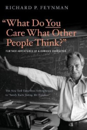 """What Do You Care What Other People Think?"" av Richard P. Feynman og Ralph Leighton (Heftet)"