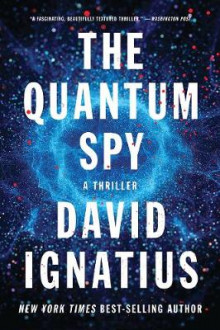 The Quantum Spy av David Ignatius (Heftet)