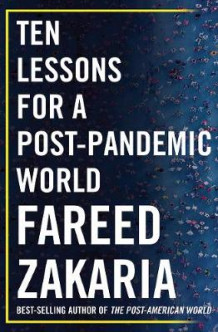 Ten Lessons for a Post-Pandemic World av Fareed Zakaria (Innbundet)