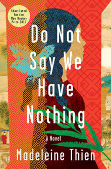 Do Not Say We Have Nothing av Madeleine Thien (Innbundet)