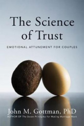 The Science of Trust av John M. Gottman (Innbundet)