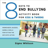 Omslag - The 8 Keys to End Bullying Activity Book for Kids & Tweens