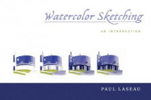 Watercolor Sketching av Paul Laseau (Heftet)