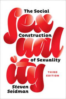 The Social Construction of Sexuality av Steven Seidman (Heftet)