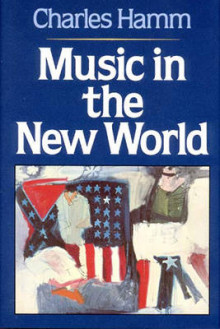 Music in the New World av Charles Hamm (Innbundet)