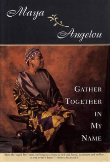 Gather Together in My Name av Maya Angelon (Heftet)
