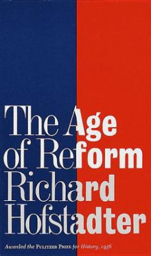 The Age of Reform av Richard Hofstadter (Heftet)
