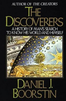 History of Man's Search to Know His World and Himself av Discoverers (Heftet)