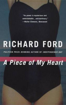A Piece of My Heart av Richard Ford (Heftet)