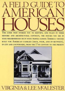 A Field Guide to American Houses av Virginia Savage McAlester og A.Lee McAlester (Heftet)