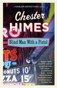 Blindman with a Pistol av Chester Himes (Heftet)