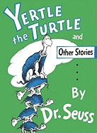"""Yertle the Turtle"" and Other Stories av Dr. Seuss (Innbundet)"