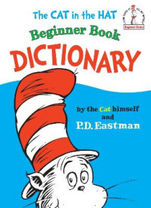 Cat in the Hat Beginner Book Dictionary av P.D. Eastman (Innbundet)