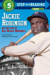 Jackie Robinson And The Story Of All Black Baseball av Jim O'Connor (Heftet)