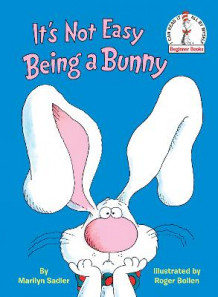 It's Not Easy Being a Bunny av Marilyn Sadler (Innbundet)