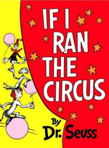If I Ran the Circus av Dr Seuss (Innbundet)