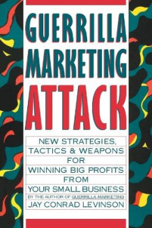 Guerrilla Marketing Attack av Jay Conrad Levinson (Heftet)
