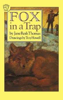 Fox in a Trap av Jane Resh Thomas (Heftet)