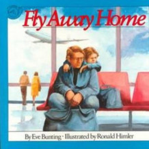 Fly away Home av Eve Bunting (Heftet)
