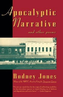 Apocalyptic Narrative and Other Poems av Rodney Jones (Heftet)