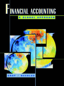 Financial Accounting av Sidney J. Gray, Belverd E. Needles og Sidney J. Gray Jr (Heftet)