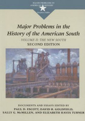 Major Problems in the History of the American South av Paul Escott, David Goldfield, Sally G. McMillen, Thomas Paterson og Elizabeth Hayes Turner (Heftet)