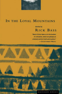 In the Loyal Mountains av Rick Bass (Heftet)
