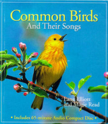 Common Birds and Their Songs av Lang Elliott og Marie Read (Digitalt uspesifisert)