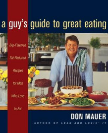 A Guy's Guide to Great Eating av Don Mauer (Heftet)