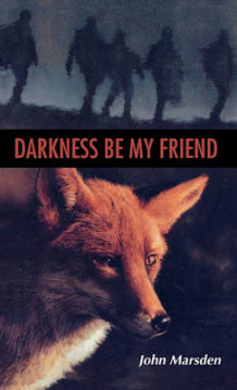 Darkness, Be My Friend av John Marsden (Innbundet)