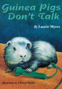 Guinea Pigs Don't Talk av Laurie Myers (Heftet)