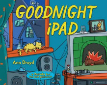 Goodnight iPad av Ann Droyd (Innbundet)