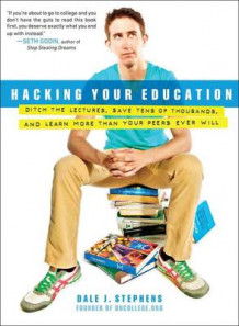 Hacking Your Education av Dale J. Stephens (Heftet)