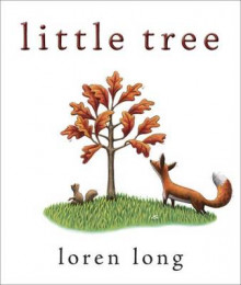 Little Tree av Loren Long (Innbundet)