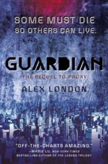 Guardian av Alex London (Innbundet)