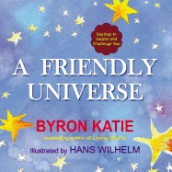 Friendly Universe av Byron Katie (Heftet)