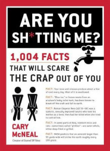 Are You Sh*tting Me? av Cary McNeal (Heftet)