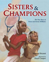Omslag - Sisters and Champions: The True Story of Venus and Serena Williams