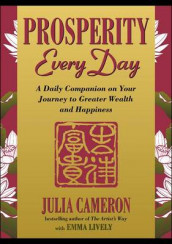 Prosperity Every Day av Julia Cameron og Emma Lively (Heftet)