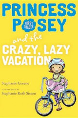 Omslag - Princess Posey and the Crazy, Lazy Vacation