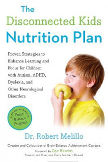 The Disconnected Kids Nutrition Plan av Robert Melillo (Heftet)