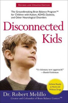 Disconnected Kids av Dr Robert Melillo (Heftet)
